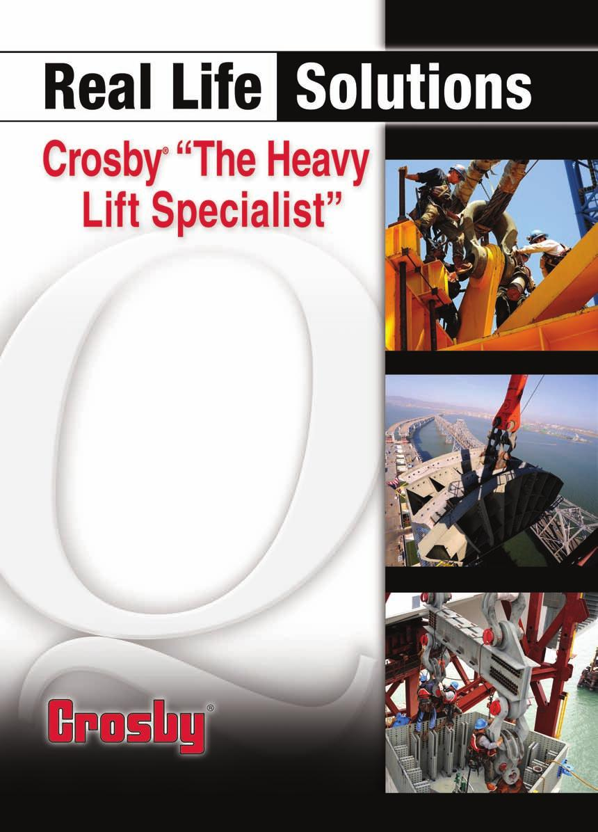 Time Tested and Work Proven Crosby s industry leading brands are time tested and work proven.