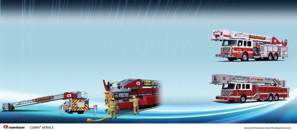 EXPECT THE BEST At Rosenbauer, technology and design as well as our forward thinking are setting the industry standard for keeping firefighters safe.