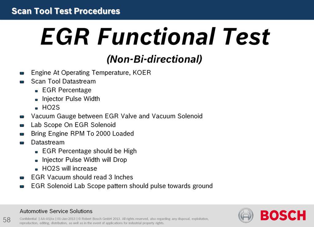 The purpose of this test to verify EGR function.