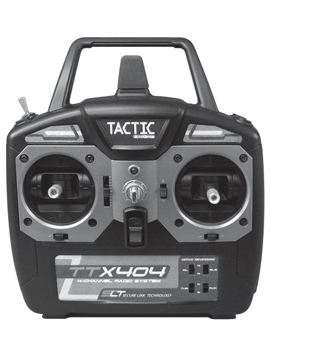 TACTIC TTX404 2.4GHZ 4-CHANNEL SPREAD SPECTRUM RADIO INSTRUCTIONS TTX404 TRANSMITTER (Tx) The Tactic TTX404 airplane radio system uses an advanced 2.