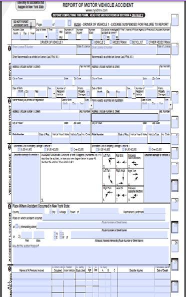 MV 104 The MV- 104 form is filled out when involved an motor vehicle accident. This form needs to be filled out properly with all information provided. 1. Drivers information 2.