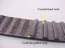 often exhibit a high degree of belt land and tooth flank wear. Worn areas frequently have a polished appearance.