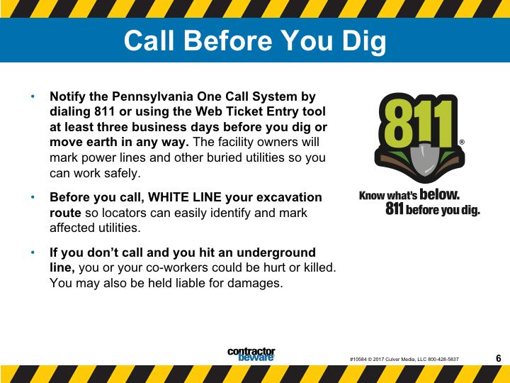 Call before you dig. Underground power lines can pose an unseen but very real danger.