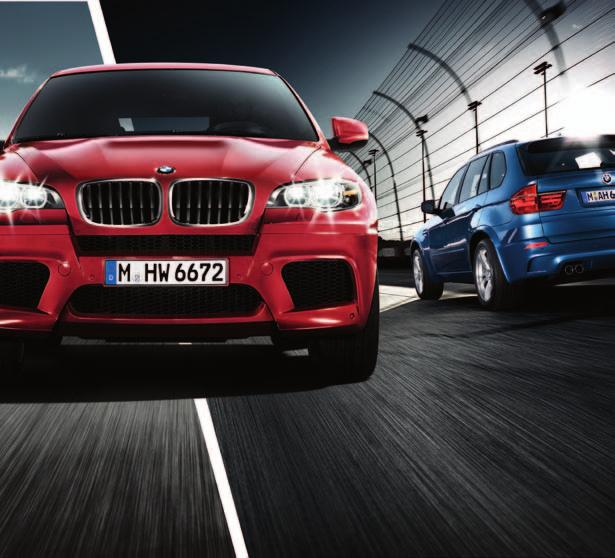 The new BMW X5M and X6M The Ultimate Driving Machine THE NEW BMW and BMW.