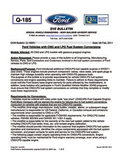 Ford Engineering SUPPORT. Gaseous Fuel Qualified Vehicle Modifiers (QVM) Ford has established a rigorous qualification program for alternative fuel vehicle modifiers.