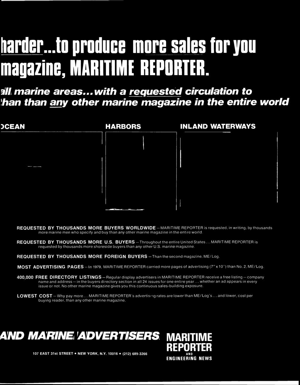 harder to produce more sales for you magazine, MARITIME REPORTER. ill marine areas.