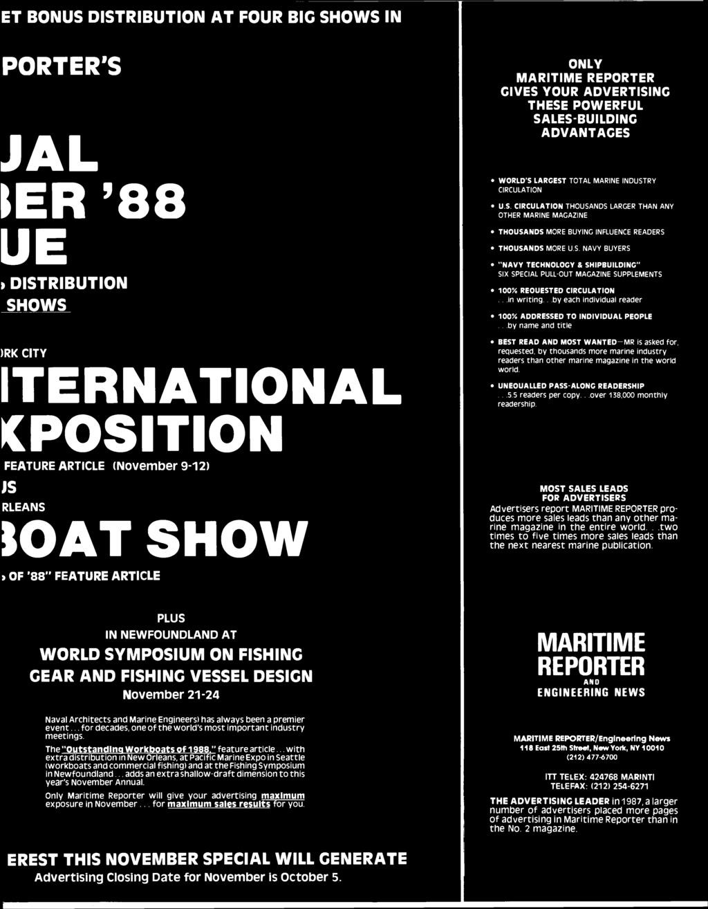 ET BONUS DISTRIBUTION AT FOUR BIG SHOWS IN PORTER'S JAL ter '88 UE > DISTRIBUTION SHOWS )RK CITY ITERNATIONAL C POSITION FEATURE ARTICLE (November 9-12) JS RLEANS IOAT SHOW ONLY MARITIME REPORTER