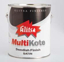 Item # 2325-1 gal GLITSA GOLDSEAL LITE SCENT A one-component, precatalyzed coating available in
