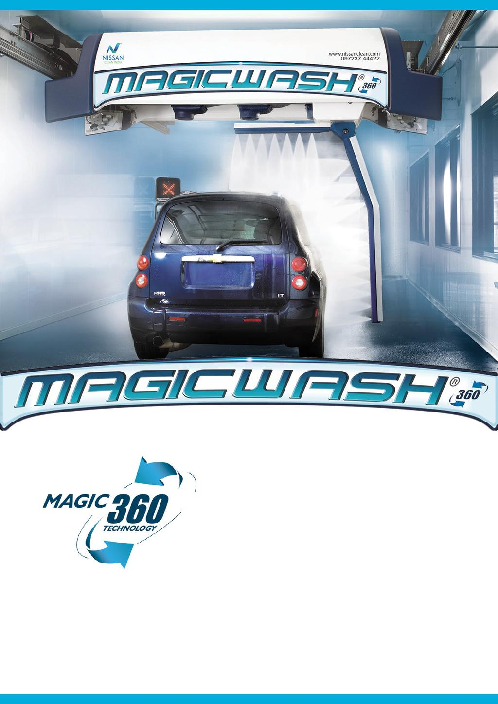 TOUCH FREE IN-BAY AUTOMATIC CAR WASH SYSTEM The newest MagicWash 360 raises the standard for touch free automatic car wash systems.