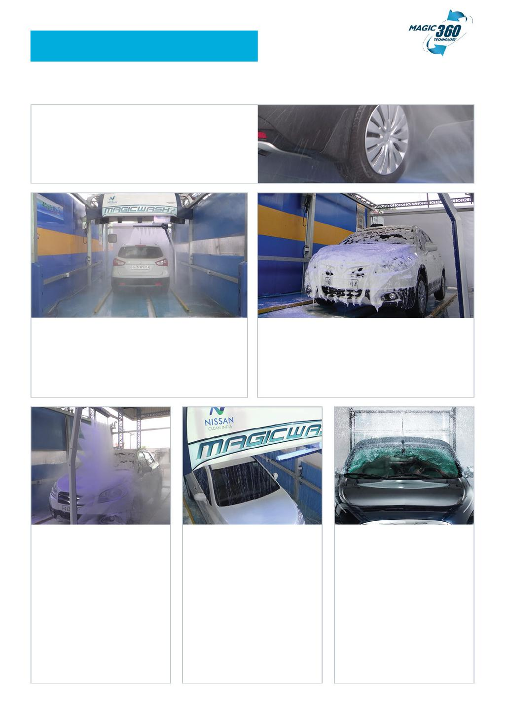 WORKING CYCLES 1. WHEEL AND CHASSIS WASH High pressure pre-wash for under chassis and wheels.