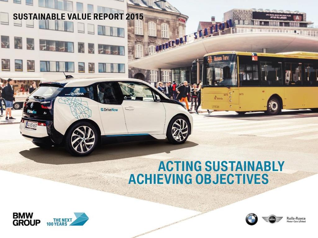 FOR MORE INFORMATION ON SUSTAINABILITY @ BMW GROUP: BMW