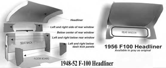 Headliner Kits *7C-8151968-BR Headliner Kit - Exactly as Original - Brown - except panel 1948-52 *7C-8151968-BL Headliner Kit - Exactly as Original - Black - except panel 1948-52 *7C-8151968-R