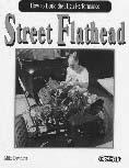 carburetion, cooling and more How to Build Ford Flathead V-8-250 color photos - 192 pages How to Build Hi-Performance Street Flathead The Complete Ford Flathead V-8 Engine Manual - by Tex Smith How
