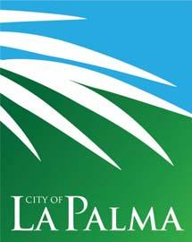 City of La Palma Agenda Item No. 11 MEETING DATE: July 7, 2015 TO: FROM: SUBMITTED BY: CITY COUNCIL CITY MANAGER Eric R.