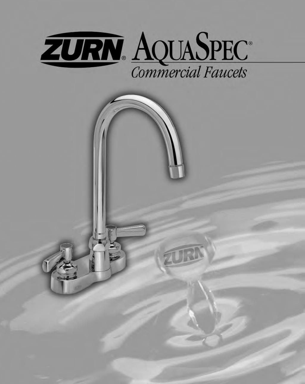 AQUASPEC COMMERCIAL FAUCETS Zurn AquaSpec Commercial