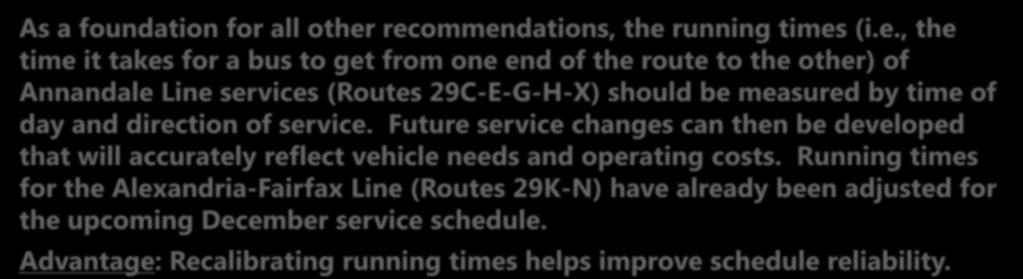 29 Lines: Preliminary Options for Improvements (1-4) Option 1: Recalibrate Running Times As a foundation
