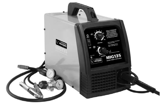 PS07570 201205 MIG135 115 Volt MIG Welder Assembly & Operating Instructions READ ALL INSTRUCTIONS AND WARNINGS BEFORE USING THIS PRODUCT.
