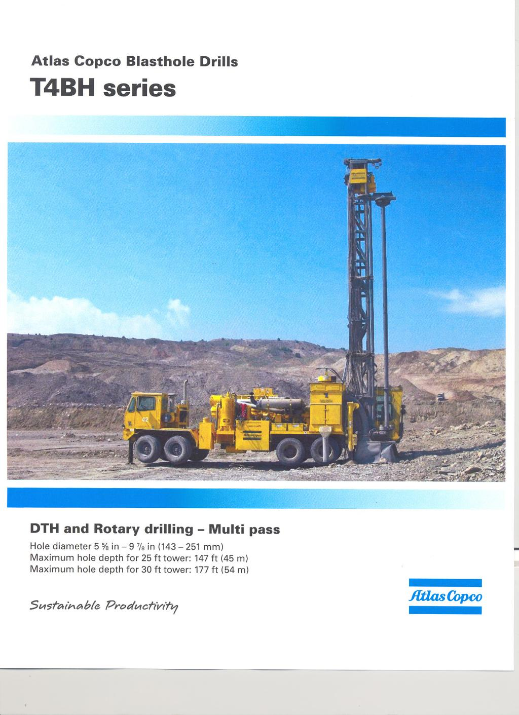 Atlas Copco Blasthole T4BH series Drills DTH and Rotary drilling Multi pass Holediameter 5 %in 97/8 in (143