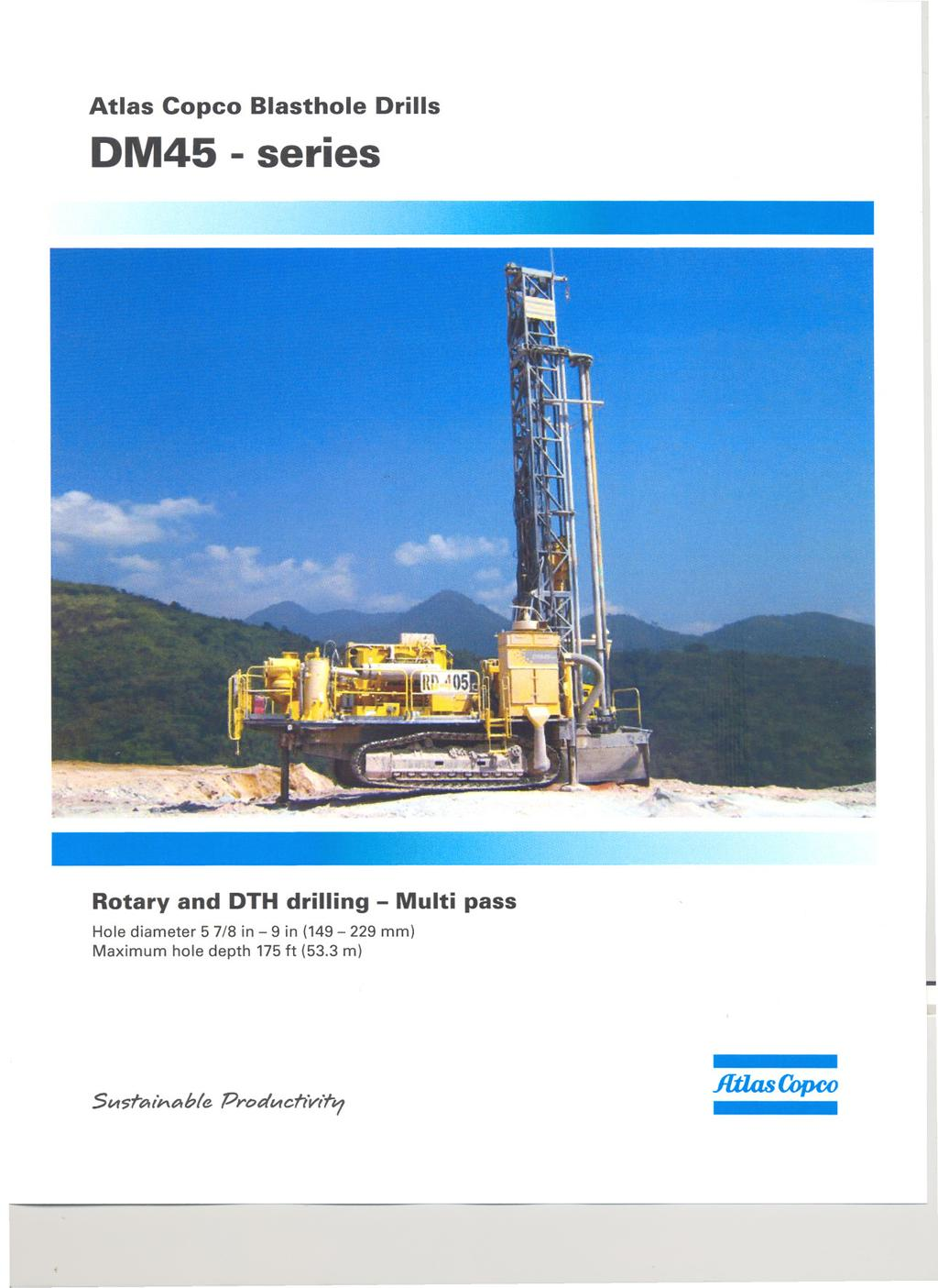 Atlas Copco Blasthole DM45 series Drills,II I II Rotary and DTH drilling Multi