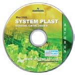 Catalogues available on request System Plast Our complete range of components will cover