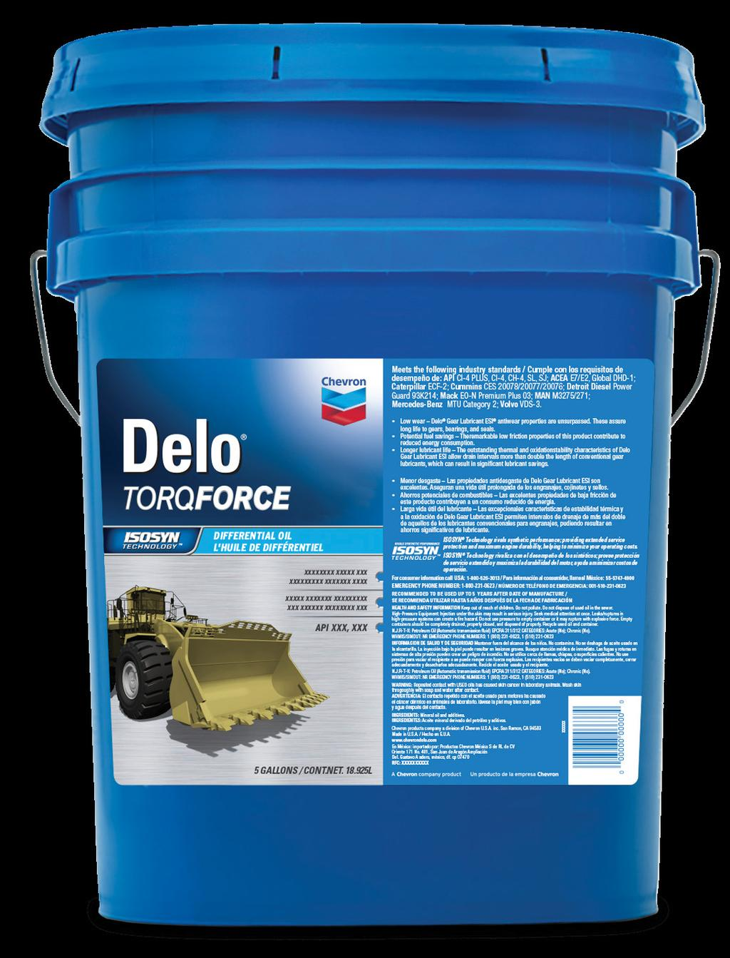 ROBUST PERFORMANCE Covering a Wide Range of OEM Requirements Delo TorqForce products are formulated to protect critical components in off-road equipment operating under high loads and severe service