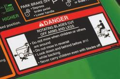 Ride-on Equipment Steer clear from danger. Be sure the area is clear of bystanders before operating.
