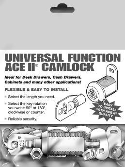 ACE II CAM TYPE UNIVERSAL FUNCTION LOCKS Conveniently Packaged! More Versatile Than Ever!