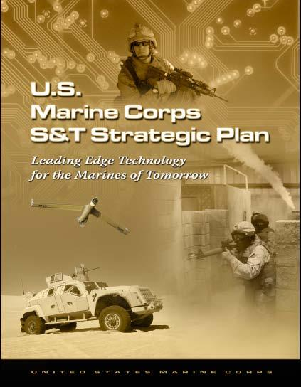 Marine Corps S&T Strategic Plan Expeditionary power issues Reducing Consumption Renewable Power