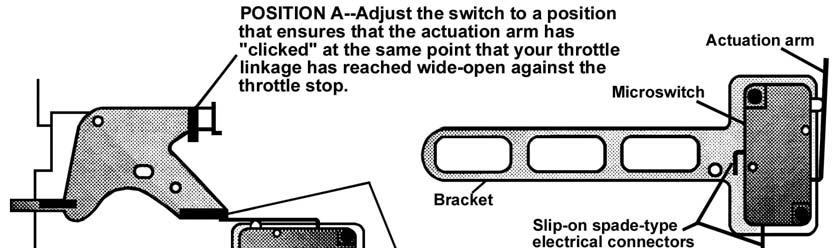 Figure 2 Microswitch Installation 1. Select a mounting location for the RPM-activation switch. NOTE: This unit may be mounted inside the vehicle or in the engine compartment. 2. Mount the RPM switch using either double-sided tape or a #8 sheet metal screw.