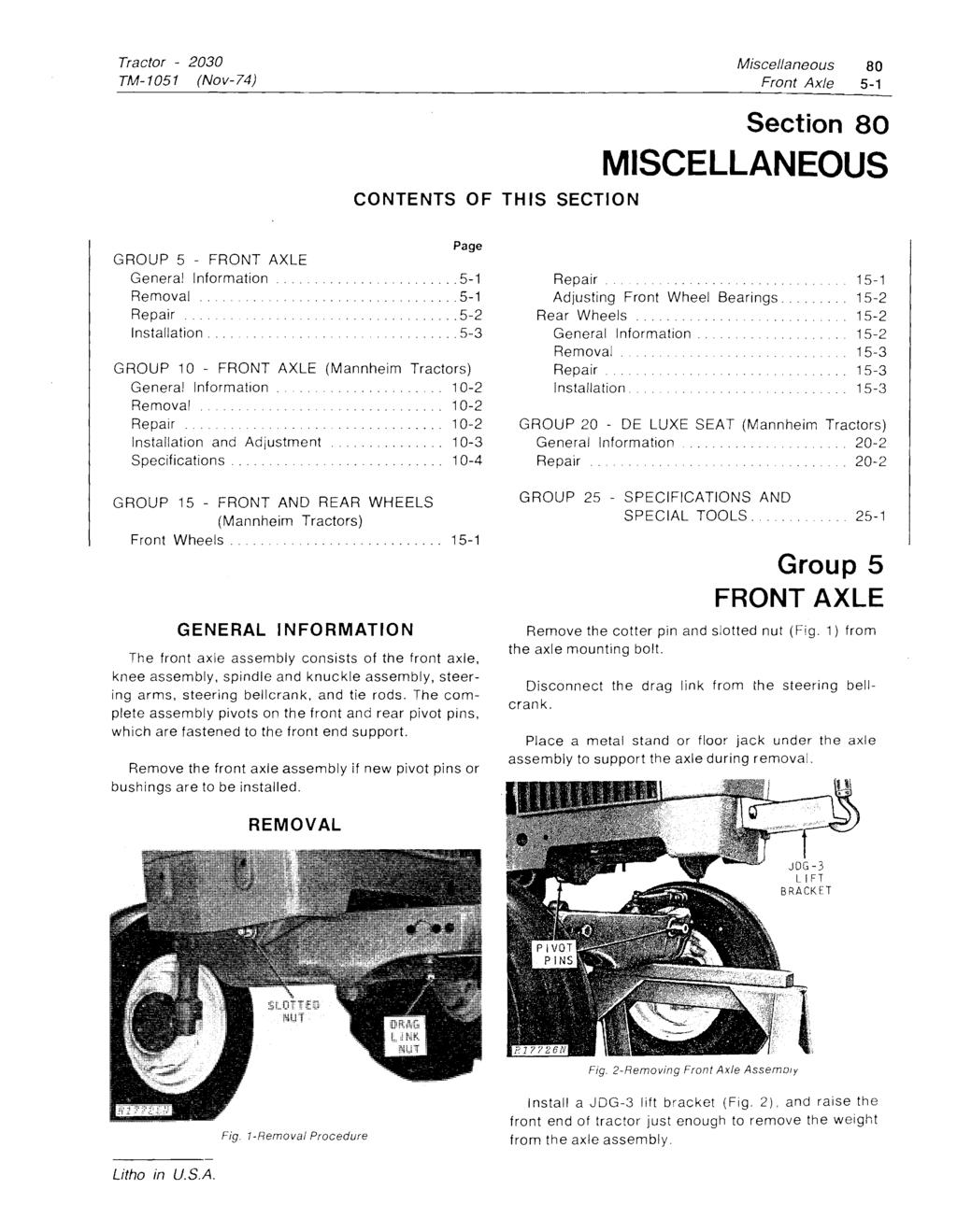 Miscellaneous 80 Front Axle 5-1 CONTENTS OF THIS SECTION Section 80 MISCELLANEOUS GROUP 5 - FRONT AXLE... 5-1............................. 5-1 Repair........... 5-2.......... 5~ GROUP 10 - FRONT AXLE.