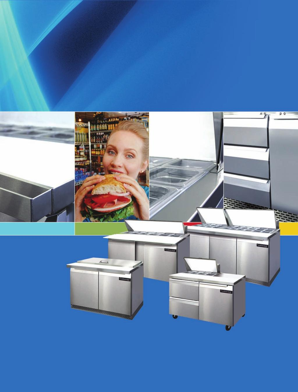 INNOVATIVE DESIGNS FOR YOUR FOODSERVICE NEEDS SANDWICH UNITS STANDARD TOPS, MIGHTY