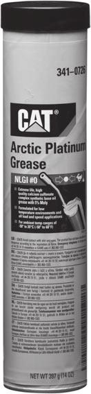 Greases 2313894 Cat Arctic Platinum Grease Cat Arctic Platinum Grease is recommended for use in all load and speed applications and ambient temperature ranges of -50 to 20 C (-58 to 68 F).