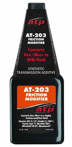 Transmission Fluid Modifiers AT-203 Friction Modifier Full synthetic ATF additive that converts conventional Dex/Merc ATF to a highly friction modified fluid.