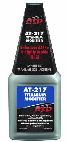 AT-217 Titanium Modifier Offers the benefits of a transmission protectant and friction modifier in one additive.