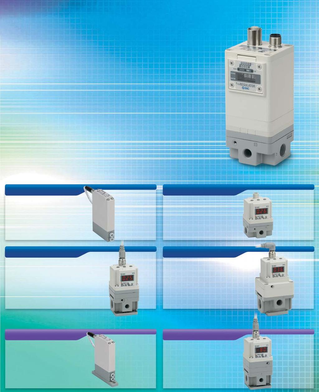 Electro-Pneumatic Regulator Electronic Vacuum Regulator New Stepless control of air pressure proportional to an electrical signal Added Fieldbus compliant specifications to Series ITV//!
