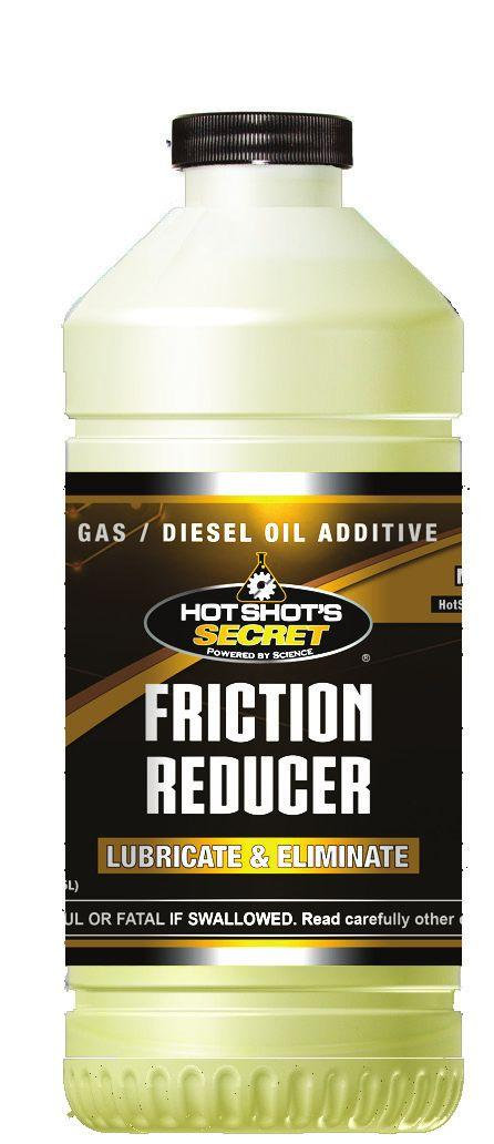 Reduces machine failures and repair costs Improves fuel economy Prevents rust and corrosion OIL/FLUID CAPACITY FRICTION REDUCER 1 quart 2 quarts 5 quarts 10 quarts 15 quarts 20