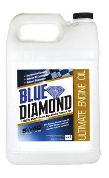 100% PAO Pure Synthetic BLUE DIAMOND OIL Ultimate Engine Oil Longer drain intervals, less oil consumption 20-30% less wear AND reduced maintenance Wider operating temperature range 30-50% more