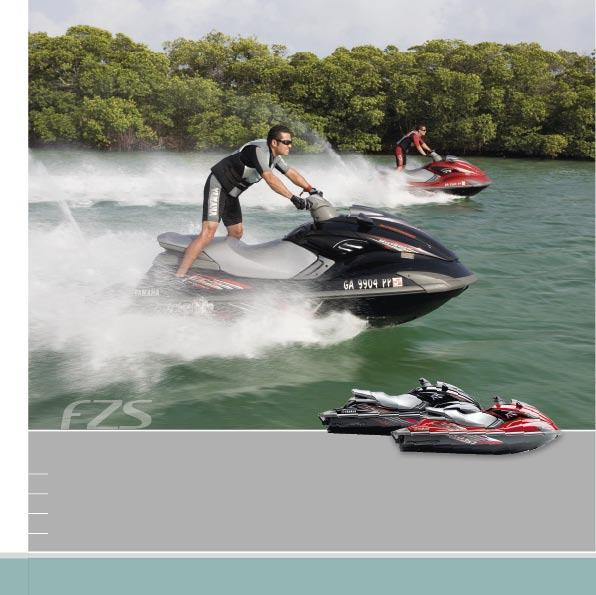 FZS ULTRA HIGH-PERFORMANCE FAMILY WATERCRAFT
