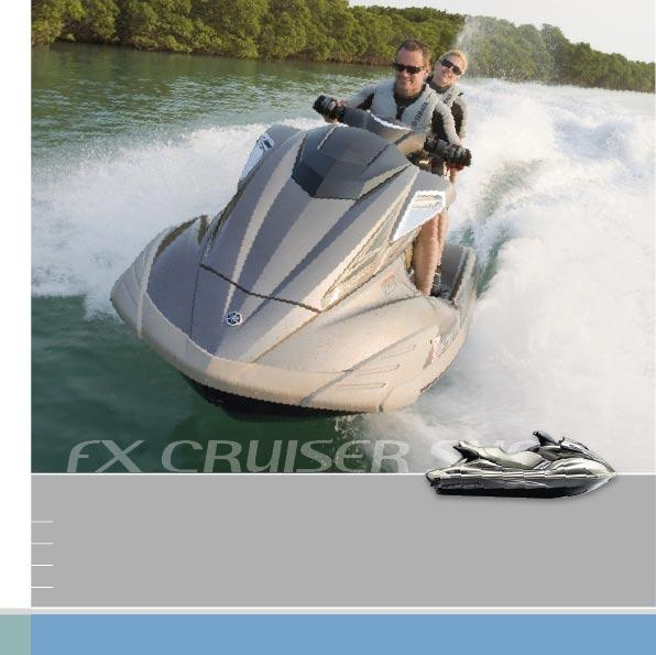 FX CRUISER SHO ULTRA HIGH-PERFORMANCE FAMILY WATERCRAFT