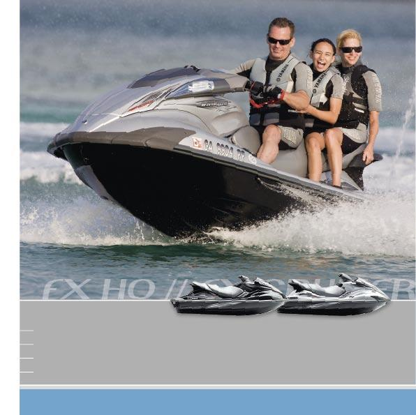 FX HO // FX CRUISER HO ULTRA HIGH-PERFORMANCE FAMILY