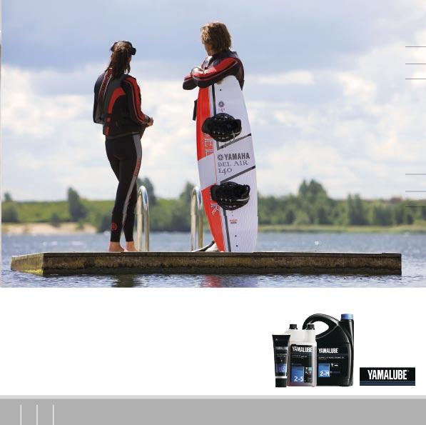YAMALUBE - A wide range of high-tech lubricants, specially formulated for high performance 2-stroke and 4-stroke watercraft and developed by Yamaha to withstand the unusually tough demands of marine