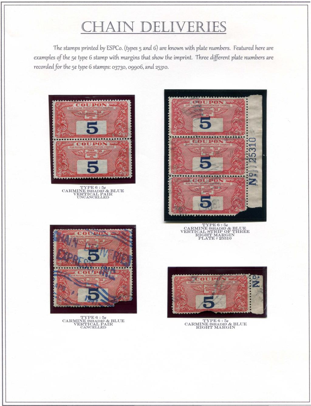 The stamps printed by ESPCo. (types 5 and 6) are known with plate numbers. Featu.