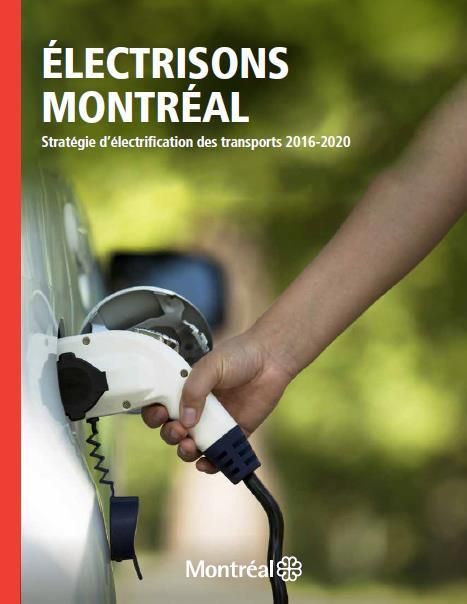 Transportation Electrification Strategy Montréal intends to take an international leadership role to fight climate change International and national targets cannot be achieved without city s