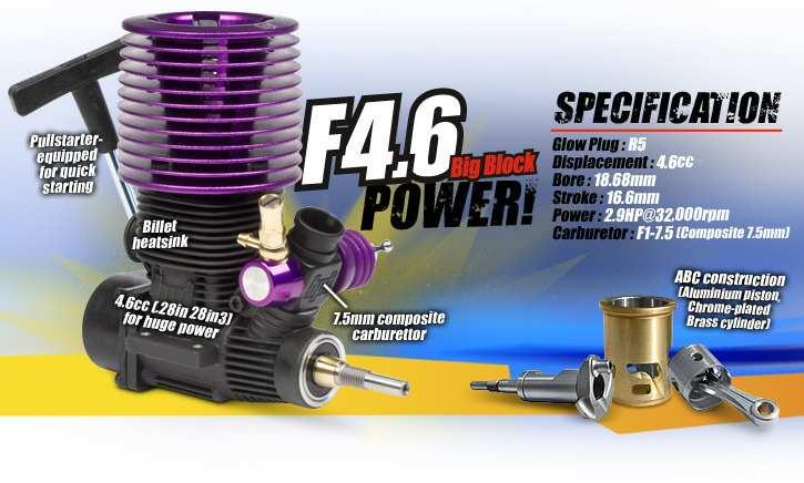 In one word, this new power plant makes the Savage X 4.6 - FAST! The F4.6 engine is a new HPI high-power unit with the proven HPI Nitro Star reliability, featuring 2.9hp from its.