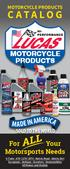 MOTORCYCLE PRODUCTS CATALOG MOTORCYCLE PRODUCTS. For Your Motorsports Needs